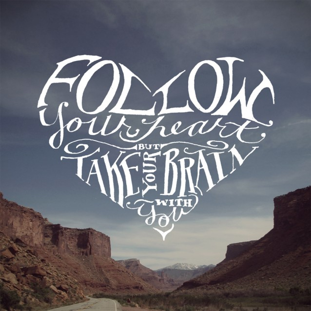 Follow Your Heart - Typography